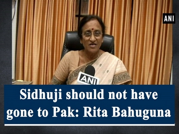 Sidhuji should not have gone to Pak: Rita Bahuguna
