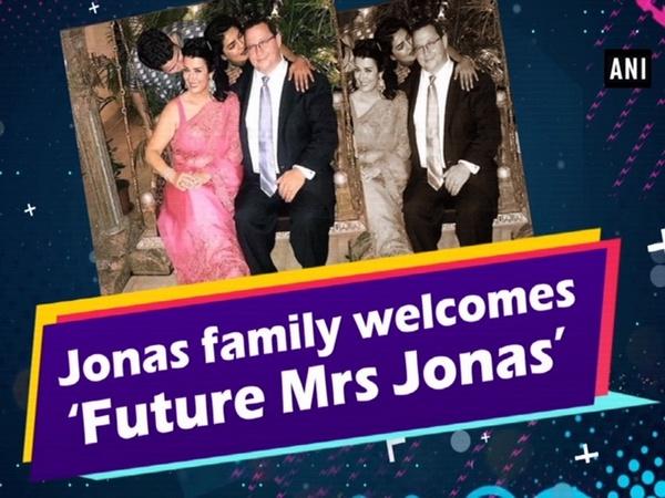 Jonas family welcomes 'Future Mrs Jonas'
