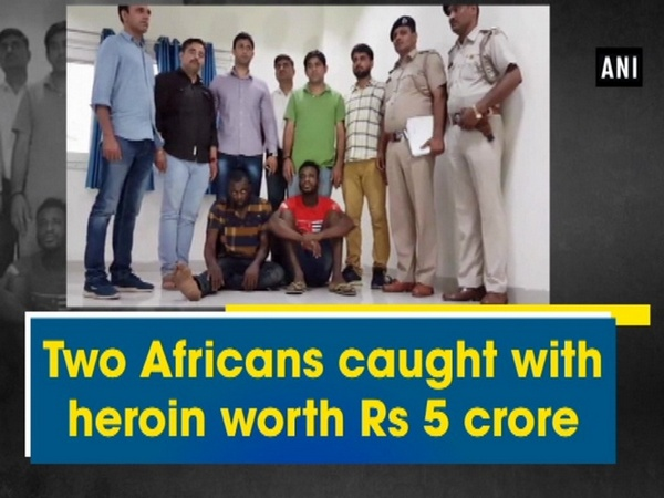 Two Africans caught with heroin worth Rs 5 crore