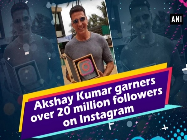 Akshay Kumar garners over 20 million followers on Instagram