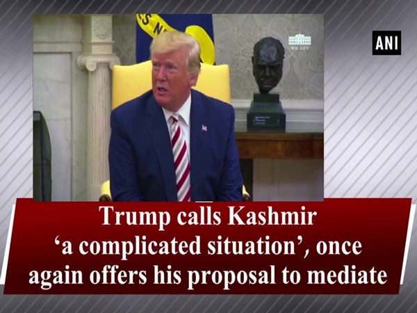 Trump calls Kashmir 'a complicated situation', once again offers his proposal to mediate