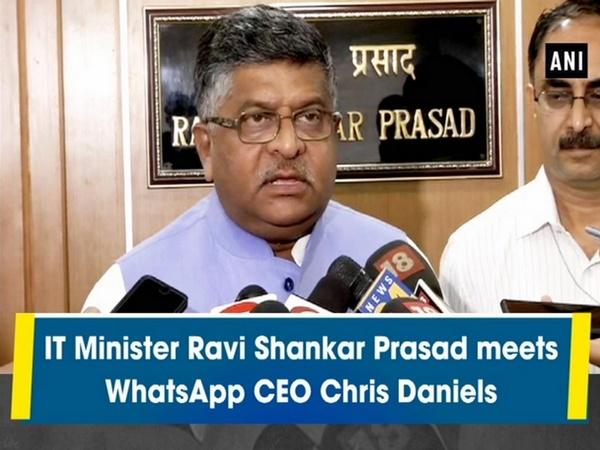 IT Minister Ravi Shankar Prasad meets WhatsApp CEO Chris Daniels