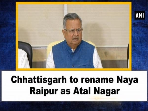 Chhattisgarh to rename Naya Raipur as Atal Nagar
