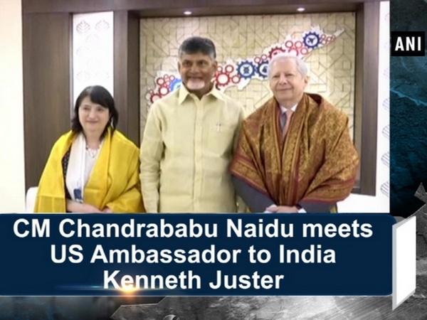 CM Chandrababu Naidu meets US Ambassador to India Kenneth Juster