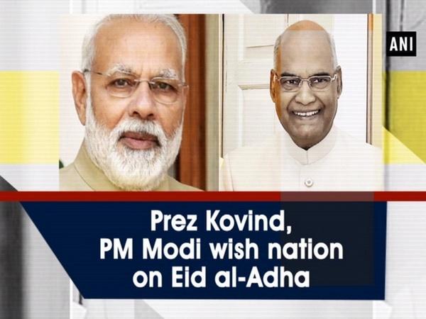 Prez Kovind, PM Modi wish nation on Eid al-Adha