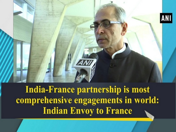 India-France partnership is most comprehensive  engagements in world: Indian Envoy to France