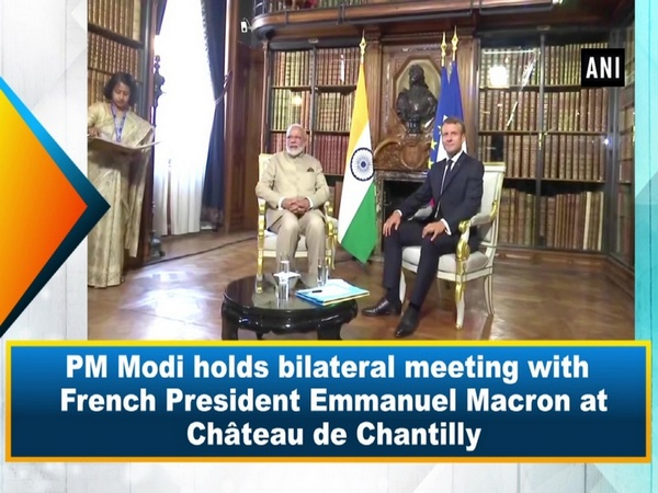 PM Modi holds bilateral meeting with French President Emmanuel Macron at Château de Chantilly