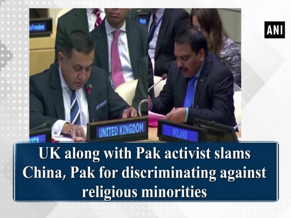 UK along with Pak activist slams China, Pak for discriminating against religious minorities