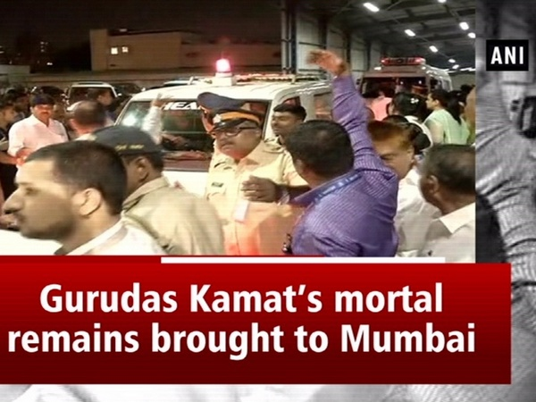 Gurudas Kamat's mortal remains brought to Mumbai