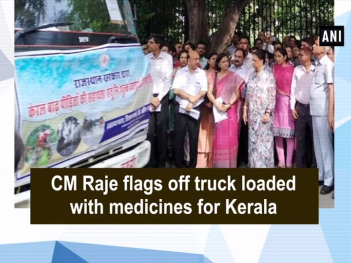 CM Raje flags off truck loaded with medicines for Kerala