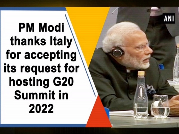 PM Modi thanks Italy for accepting its request for hosting G20 Summit in 2022