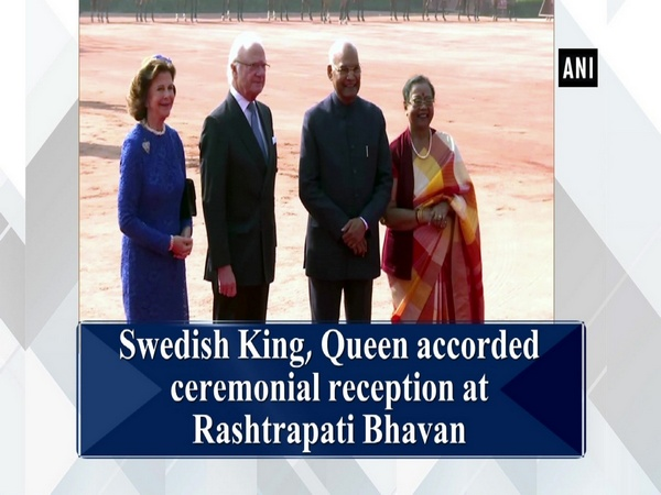 Swedish King, Queen accorded ceremonial reception at Rashtrapati Bhavan
