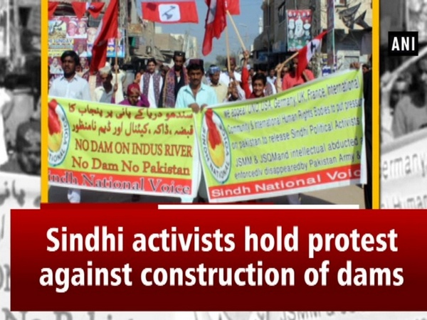 Sindhi activists hold protest against construction of dams