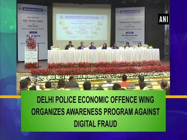 Delhi Police Economic Offense Wing organizes awareness program against digital fraud