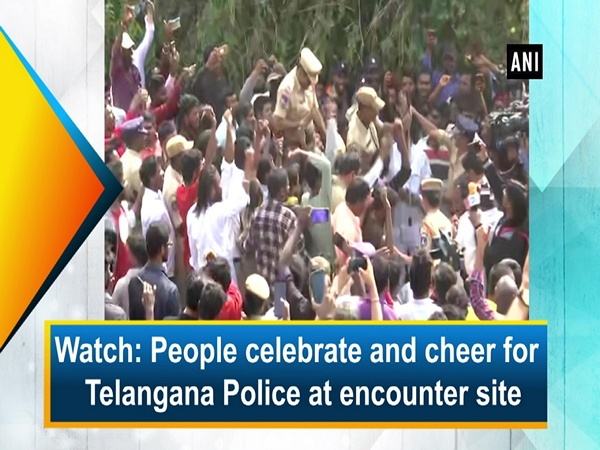 Watch: People celebrate and cheer for Telangana Police at encounter site