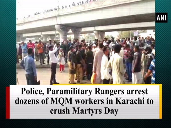 Police, Paramilitary Rangers arrest dozens of MQM workers in Karachi to crush Martyrs Day