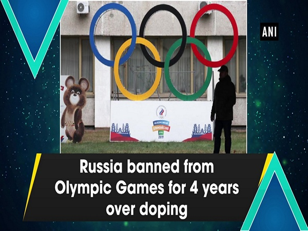 Russia banned from Olympic Games for 4 years over doping