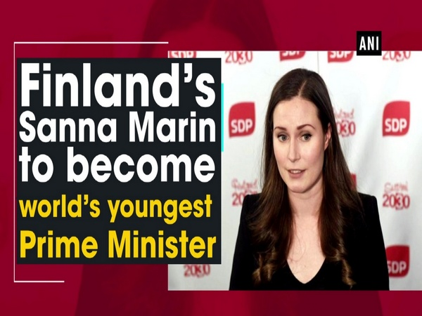 Finland's Sanna Marin to become world's youngest Prime Minister