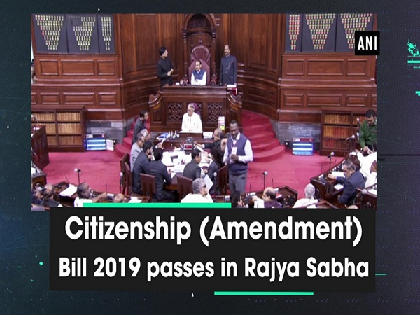 Citizenship (Amendment) Bill 2019 passes in Rajya Sabha