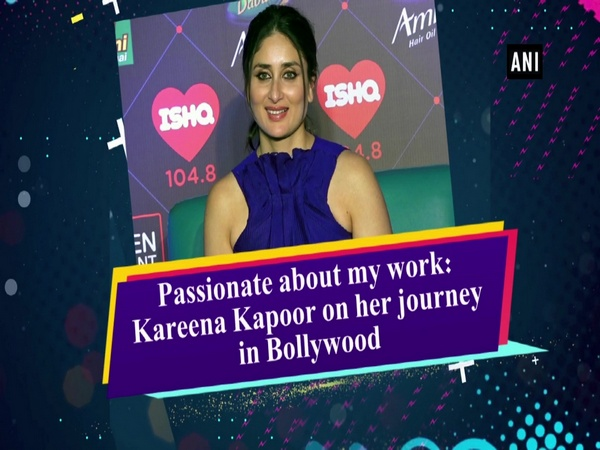 Passionate about my work:  Kareena Kapoor on her journey in Bollywood