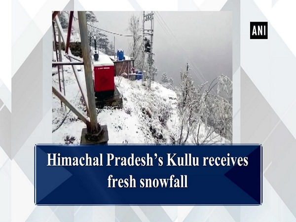 Himachal Pradesh's Kullu receives fresh snowfall