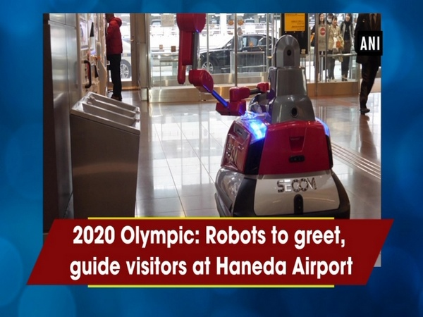 2020 Olympic: Robots to greet, guide visitors at Haneda Airport