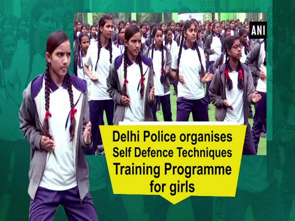 Delhi police organises Self Defence Techniques Training Programme for girls