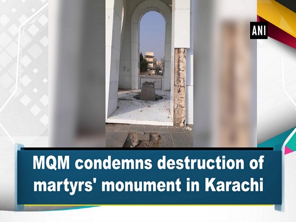 MQM condemns destruction of martyrs' monument in Karachi