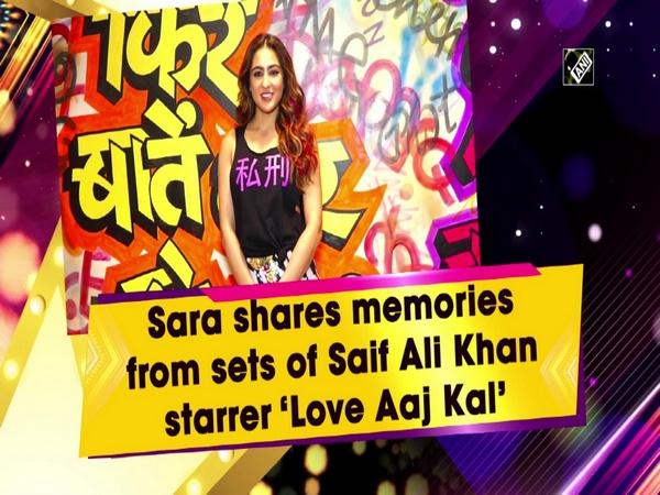Sara shares memories from the sets of Saif Ali Khan starrer 'Love Aaj Kal'