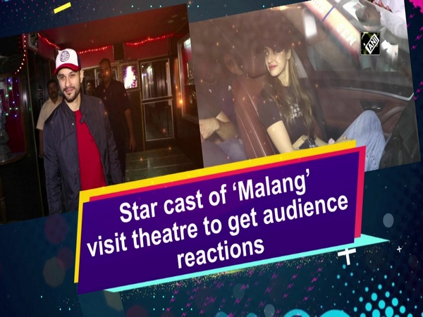 Star cast of 'Malang' visit theatre to get audience reactions