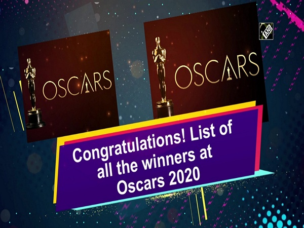 Congratulations! List of all the winners at Oscars 2020