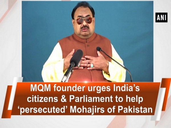 MQM founder urges India's citizens & Parliament to help 'persecuted' Mohajirs of Pakistan