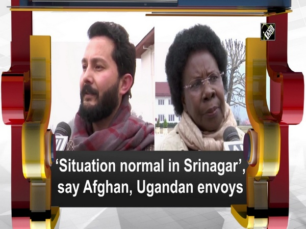 'Situation normal in Srinagar', say Afghan, Ugandan envoys