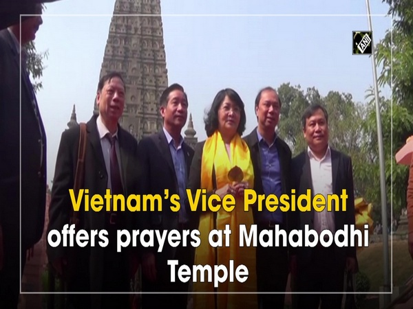 Vietnam's Vice President offers prayers at Mahabodhi Temple