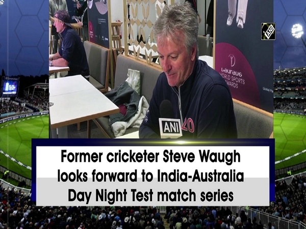 Former cricketer Steve Waugh looks forward to India-Australia Day Night Test match series