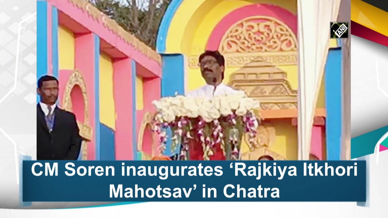 CM Soren inaugurates 'Rajkiya Itkhori Mahotsav' in Chatra