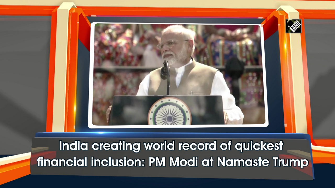 India creating world record of quickest financial inclusion: PM Modi at Namaste Trump