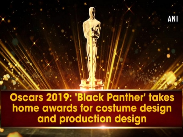 Oscars 2019: 'Black Panther' takes home awards for costume design and production design