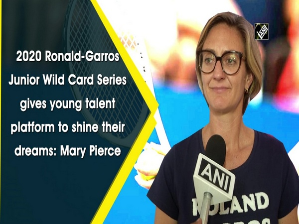 2020 Ronald-Garros Junior Wild Card Series gives young talent platform to shine their dreams: Mary Pierce