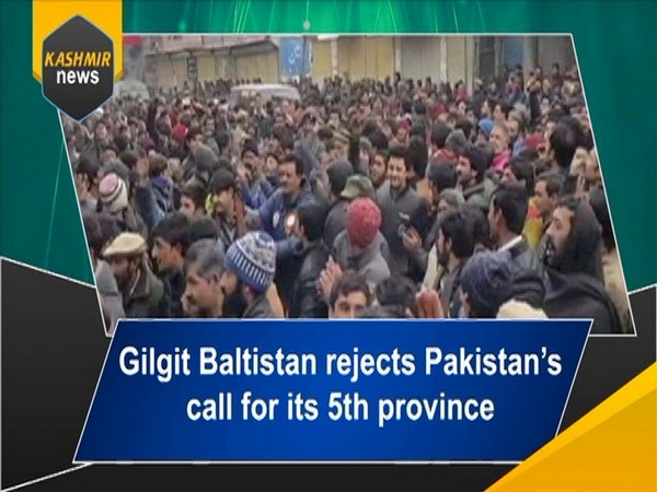 Gilgit Baltistan rejects Pakistan's call for its 5th province