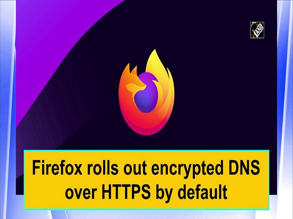 Firefox rolls out encrypted DNS over HTTPS by default