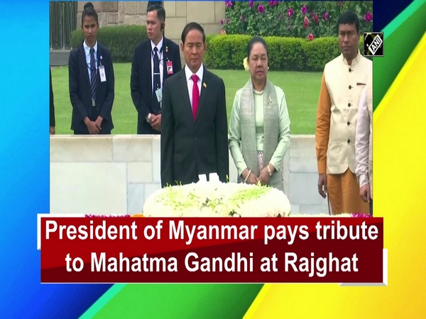 President of Myanmar pays tribute to Mahatma Gandhi at Rajghat