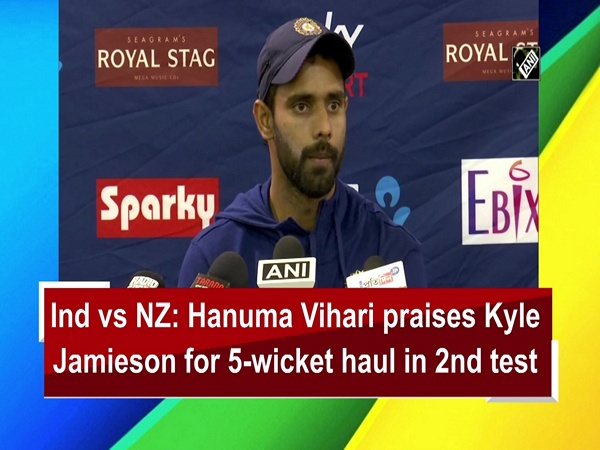 Ind vs NZ: Hanuma Vihari praises Kyle Jamieson for 5-wicket haul in 2nd test