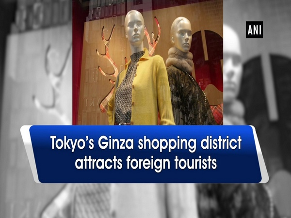 Tokyo's Ginza Shopping district attracts foreign tourists