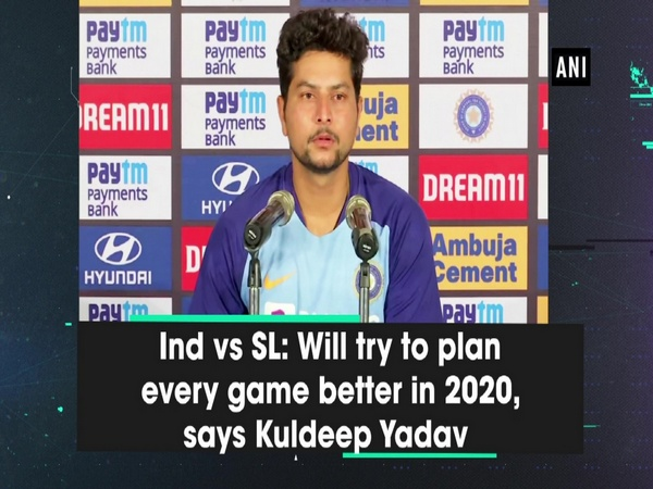 Ind vs SL: Will try to plan every game better in 2020, says Kuldeep Yadav