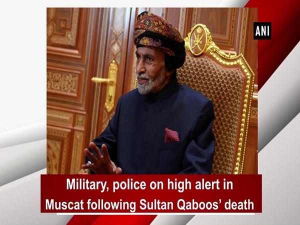 Military, police on high alert in Muscat following Sultan Qaboos' death