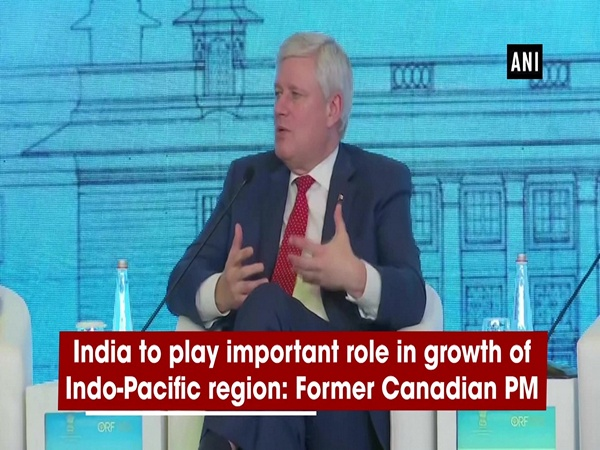 India to play important role in bringing stability, growth of Indo-Pacific region: Former Canadian PM
