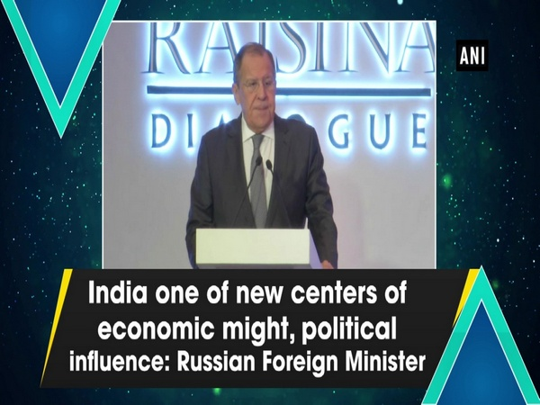 India one of new centers of economic might, political influence: Russian Foreign Minister