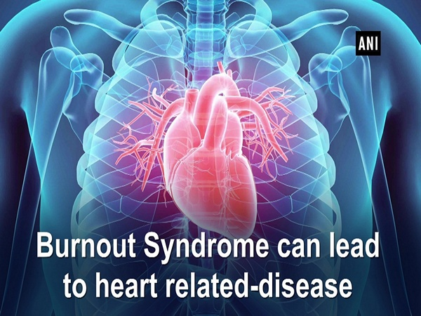 Burnout Syndrome can lead to heart related-disease