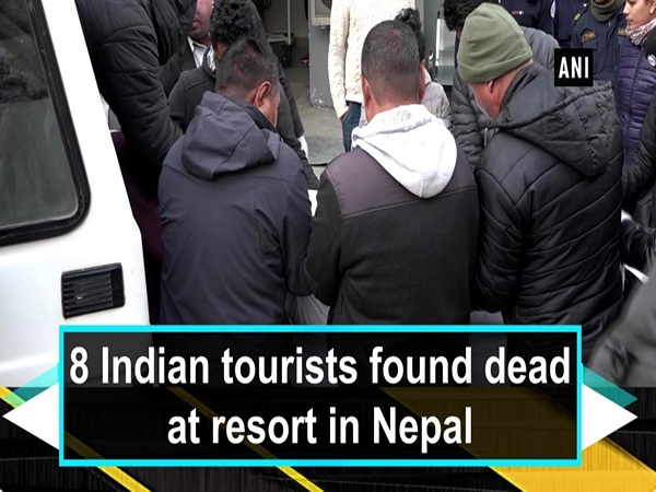 8 Indian tourists found dead at resort in Nepal